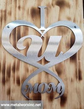 """ I Heart U Mom"" Sign"