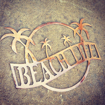 """Beach life"" Sign (gold rust finish)"