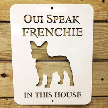 """OUI Speak Frenchie"""