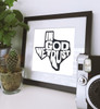 In God We Trust | Texas Shaped Art Print | Texas Sayings