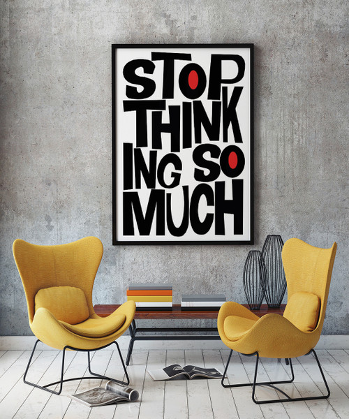 cool text art, stop thinking so much
