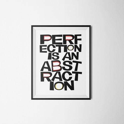 Perfection Is An Abstraction | Art Print | Sort of Cool