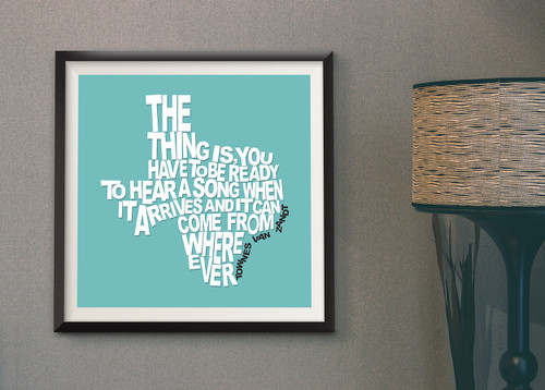 Townes Van Zandt Quote | Texas Shaped Quote Print | Texas Sayings