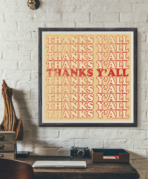 thanks ya'll, thanks y'all, red art, yall, ya'll, y'all, thank you gift, thank you, grocery bag art, southern art, funky southern art, art of the south, thank you, Thanks you gift, thank you gift, thanks ya'll