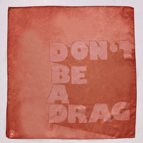 don't be a drag, funny quote, texas bandana, pumpkin color, burnt orange, cool scarf, cool bandana, one of a kind, great gift,