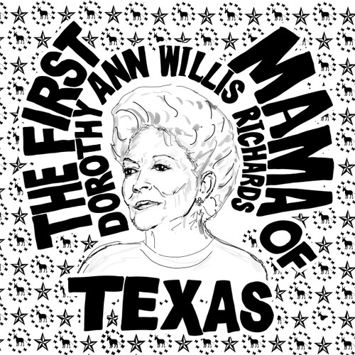 Ann Richards, Ann Richards print, ann richards painting, austin ann richards, ann richards drawing, black and white ann richards art, pen and ink austin art, political art, anne richards print, texas art, texas print, texas politics, molly ivins, ann richards pbs, holland taylor, holland taylor as ann richards, wendy davis poster, ann richards poster, ann richards photo, ann richards picture, ann richards dolly parton, ann richards quotes, ann richards quote, 2020 election art, Texas governor, women in politics, women in dc, women governors, ann richards art,