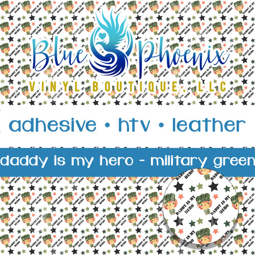 DADDY IS MY HERO PATTERNED VINYL OR LEATHER