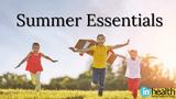 InHealth Summer Essentials