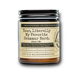 malicious women your literally my favorite grammar nerd soy candle in a jar