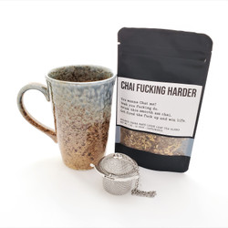 Chai Fucking Harder fair trade organic loose leaf tea with ceramic mug from Japan and tea steeper
