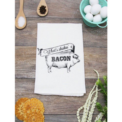 What's Shakin bacon screen printed 100% cotton kitchen dish towel made in USA