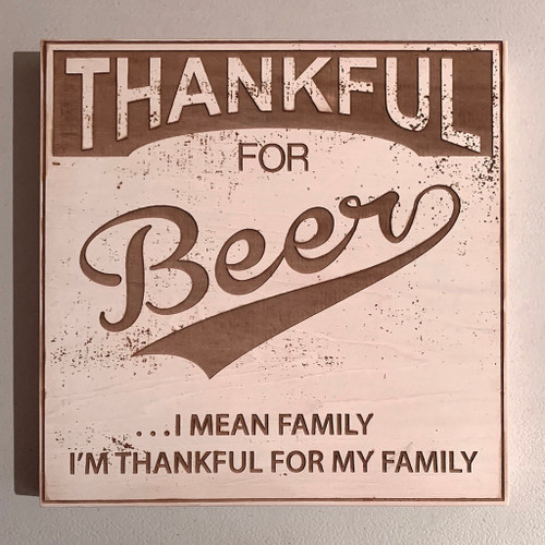 Thankful For Beer Wall Sign