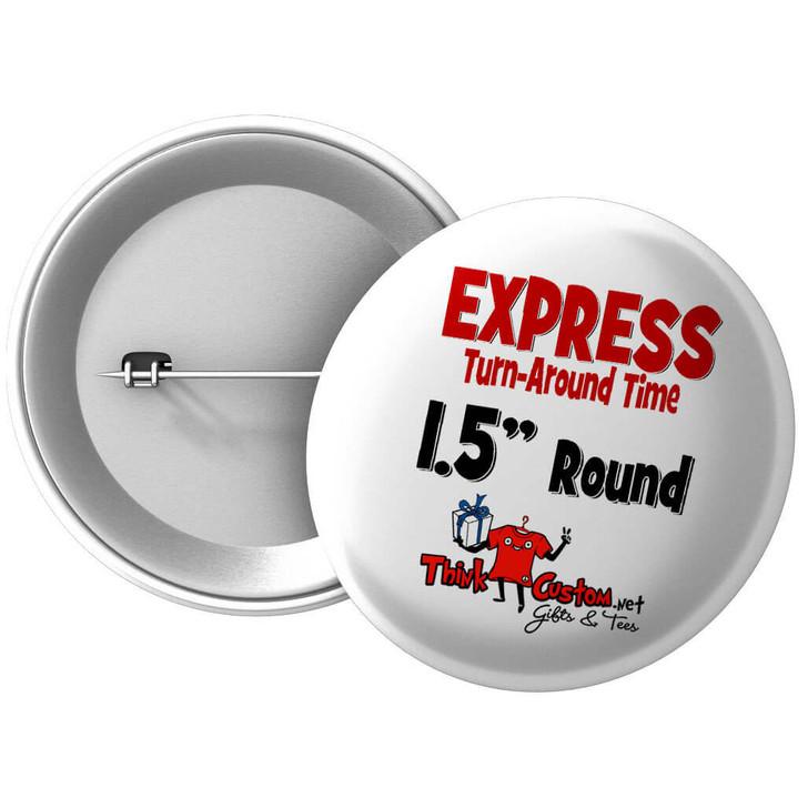 """Express 1.5"""" Photo Buttons/Pins"""