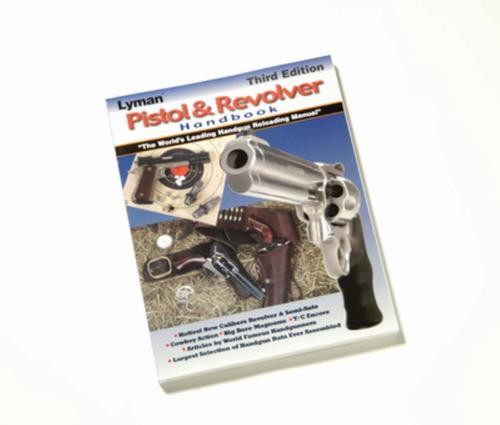 Lyman New Pistol & Revolver Handbook 3rd Edition