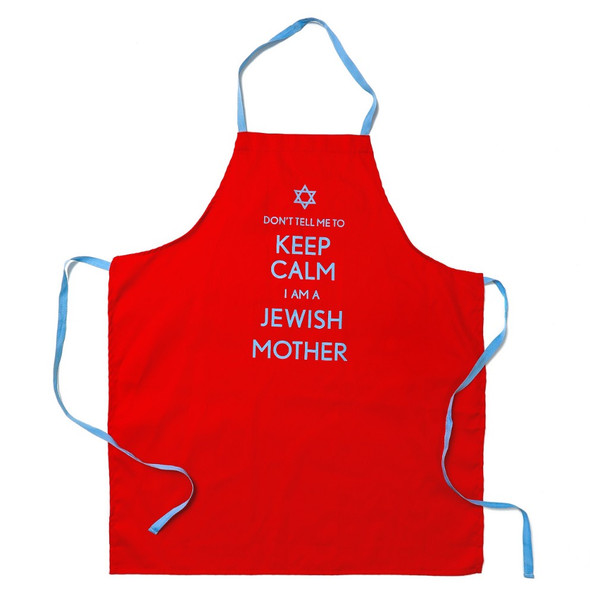 The original - Dont tell me to keep clam I am a Jewish Mother- Barbara Shaw Gifts