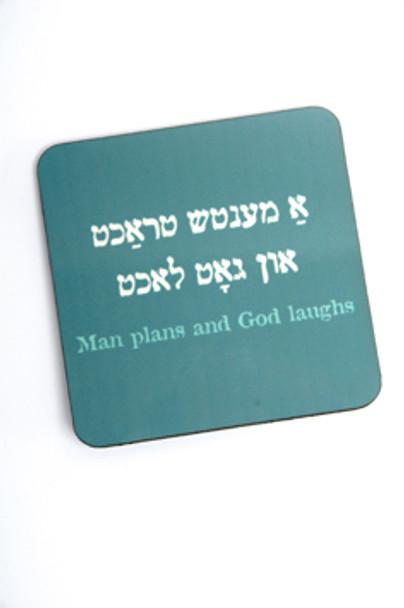 Yiddish Coasters - Man Plans