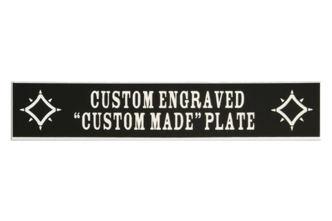 "Custom Engraved with your text.  ""CUSTOM MADE' plate"