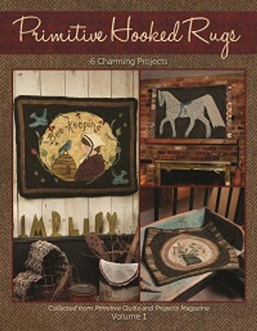 Primitive Hooked Rugs Volume 1