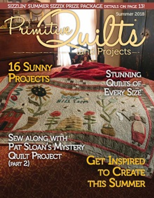 Primitive Quilts and Projects Magazine Summer 2018