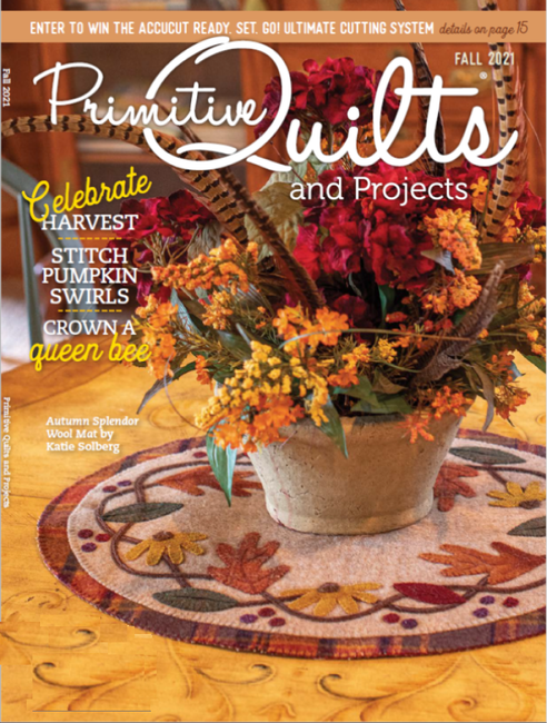 Fall 2021 Primitive Quilts and Projects