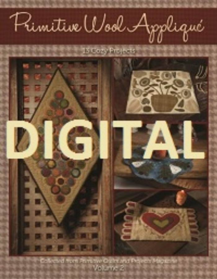 Primitive Wool Appliqué Volume 2 (digital download)