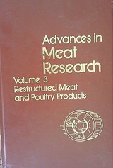 Advances In Meat Research: Vol. 3 Restructured Meat And Poultry Products By...