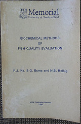 Biochemical Methods of Fish Quality Evaluations