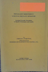 Fish Quality Improvement : A Manual for Plant Operators. Practical Everyday...
