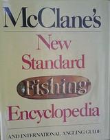 McClane's New Standard Fish Encyclopaedia & International Angling Guide