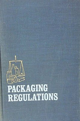 Packaging Regulations, by S. Sacharow, Hardcover