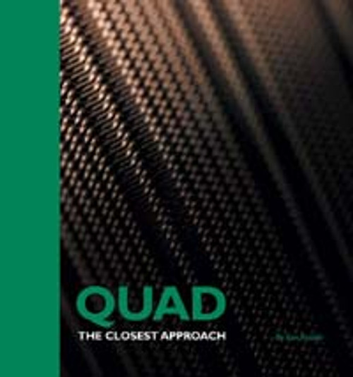 Quad - The Closest Approach