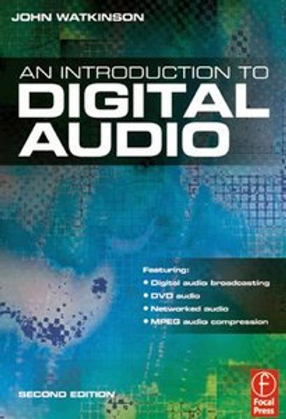 An Introduction to Digital Audio - Second Edition