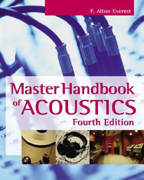 Master Handbook of Acoustics - Fourth Edition