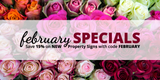 February Specials: NEW Deluxe Property Signs Launch and Discount Code!