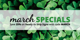 March Specials: Save 25% on Ready to Ship Traffic and Parking Signs!
