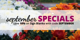 September Specials: Save 10% on Sign Blanks!