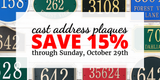Save 15% on Custom Cast Address Plaques through October 29th!