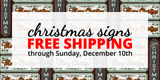 NEW Christmas Signs and FREE SHIPPING!