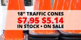 """Flash Sale! 18"""" Traffic Cones"""