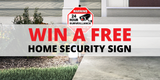 """Enter Our Facebook Giveway to Win a FREE 12"""" Diamond Grade DG3 Home Security Sign!"""