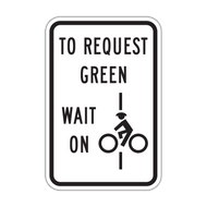 R10-22 To Request Green Wait on Symbol