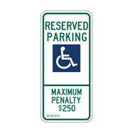 R7-8E Reserved Parking Maximum Penalty $250