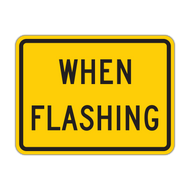 W16-13P When Flashing