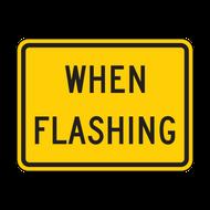 W16-13P When Flashing