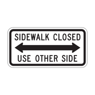 R9-10 Sidewalk Closed, Use Other Side