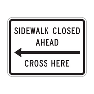 R9-11 Sidewalk Closed Ahead, Cross Here