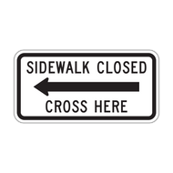 R9-11a Sidewalk Closed, Cross Here