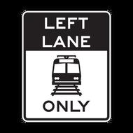 R15-4b Light Rail Only Left Lane