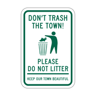 DTT Don't Trash the Town