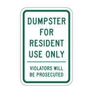 DRO Dumpster for Resident Use Only